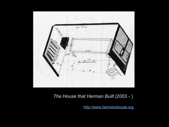 Fig. 19: Lachapelle, Louise. «The House That Herman Built (2003-)»